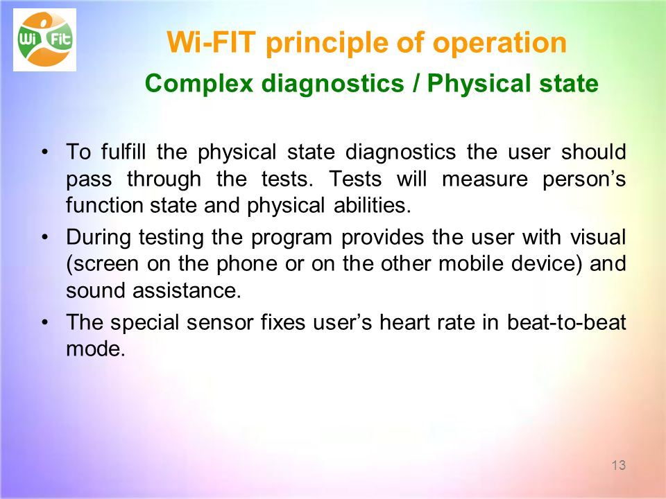 Wi-FIT principle of operation Complex diagnostics / Physical state