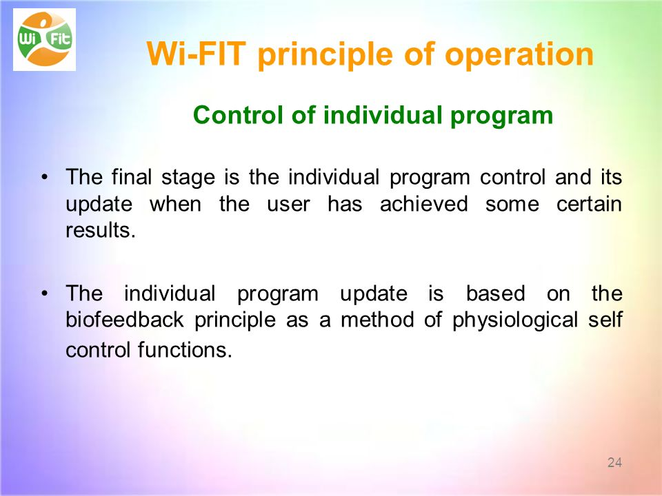 Wi-FIT principle of operation Control of individual program