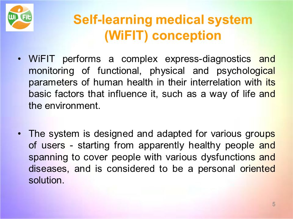 Self-learning medical system (WiFIT) conception