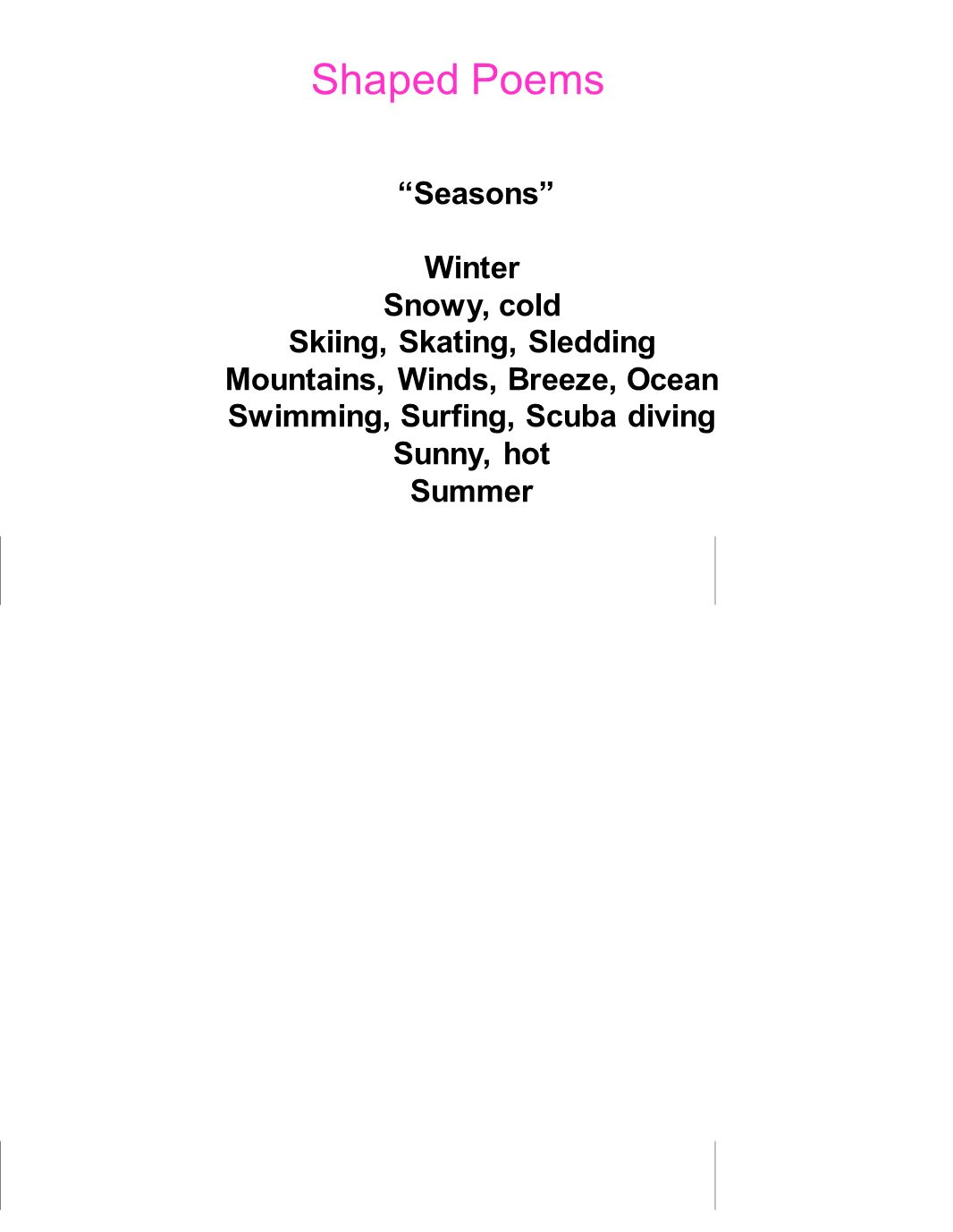 Shaped Poems Seasons Winter Snowy, cold Skiing, Skating, Sledding