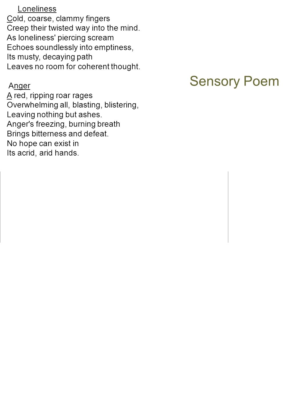 Sensory Poem Cold, coarse, clammy fingers