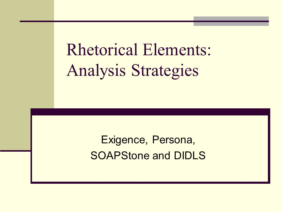Rhetorical Elements: Analysis Strategies