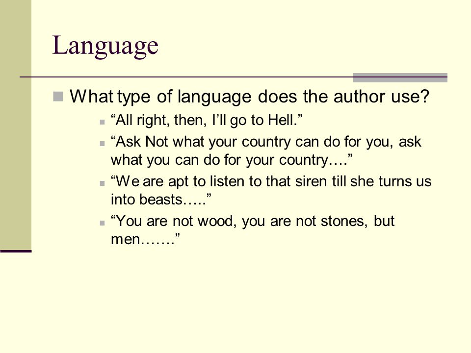 Language What type of language does the author use