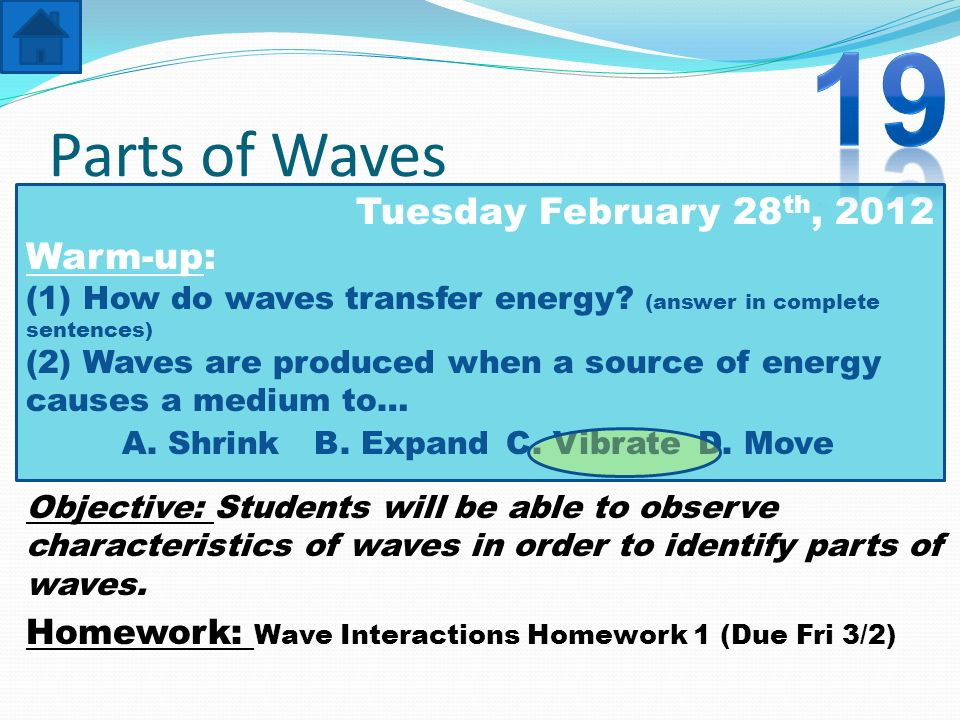 19 Parts of Waves Tuesday February 28th, 2012 Warm-up: