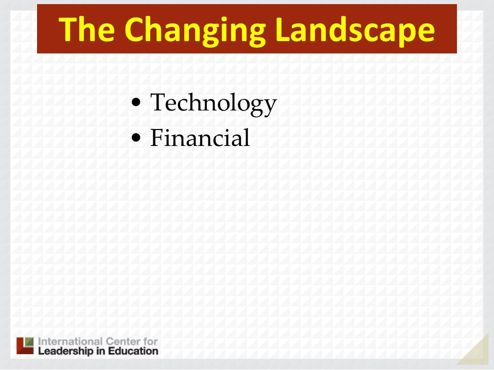 The Changing Landscape