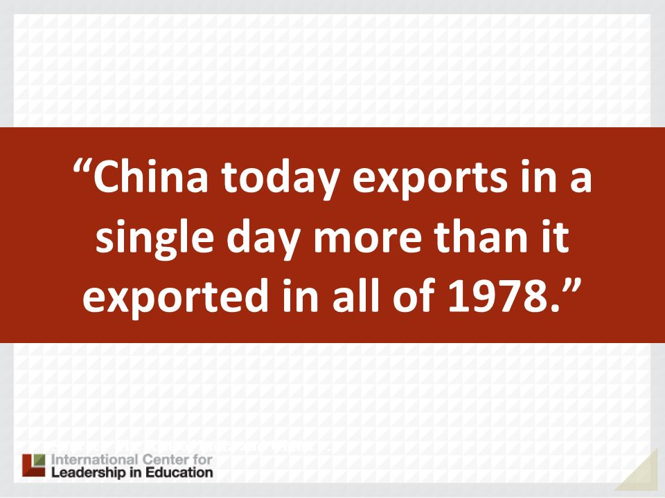 China today exports in a single day more than it exported in all of 1978.