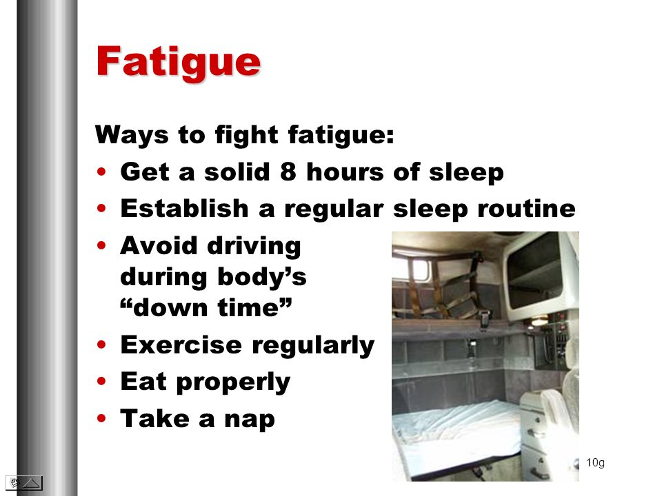 Fatigue Ways to fight fatigue: Get a solid 8 hours of sleep