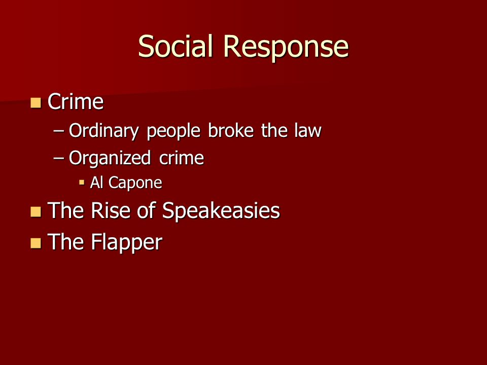 Social Response Crime The Rise of Speakeasies The Flapper