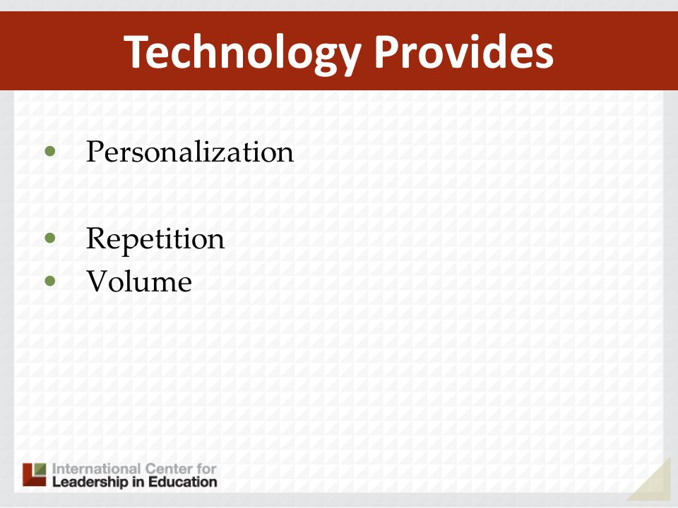 Technology Provides Personalization Repetition Volume