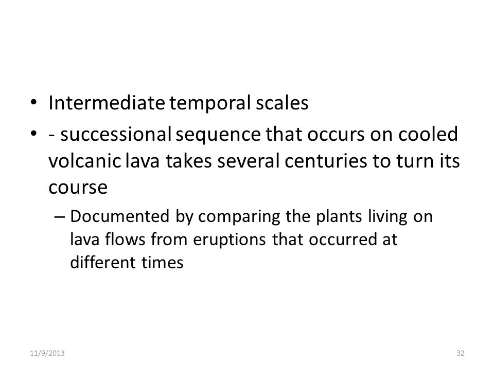 Intermediate temporal scales