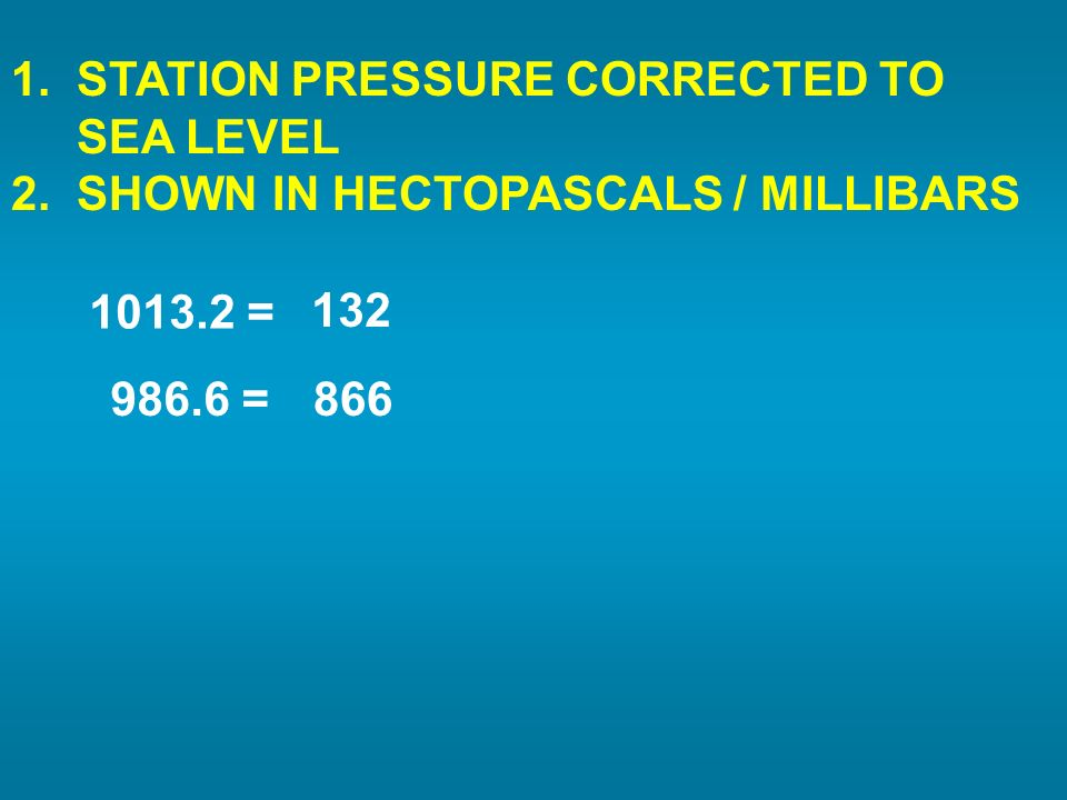 1. STATION PRESSURE CORRECTED TO