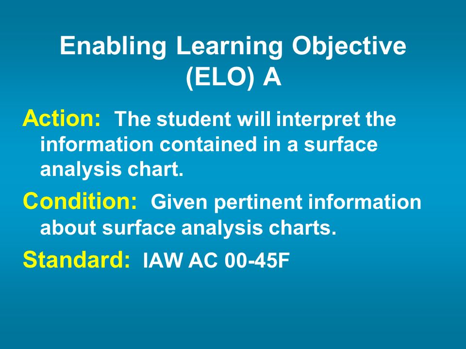 Enabling Learning Objective (ELO) A