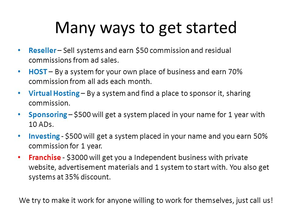 Many ways to get started