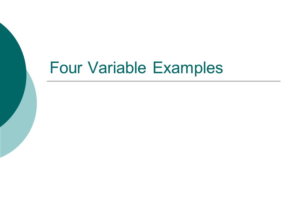 Four Variable Examples