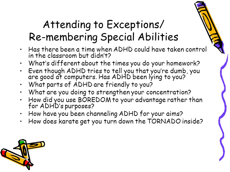 Attending to Exceptions/ Re-membering Special Abilities