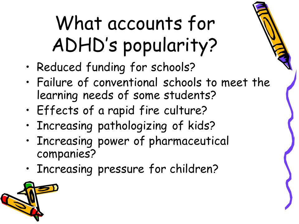 What accounts for ADHD's popularity