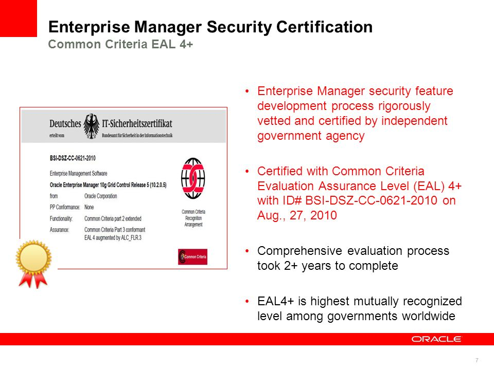 Enterprise Manager Security Certification Common Criteria EAL 4+