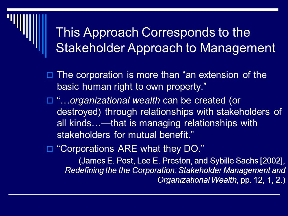 This Approach Corresponds to the Stakeholder Approach to Management