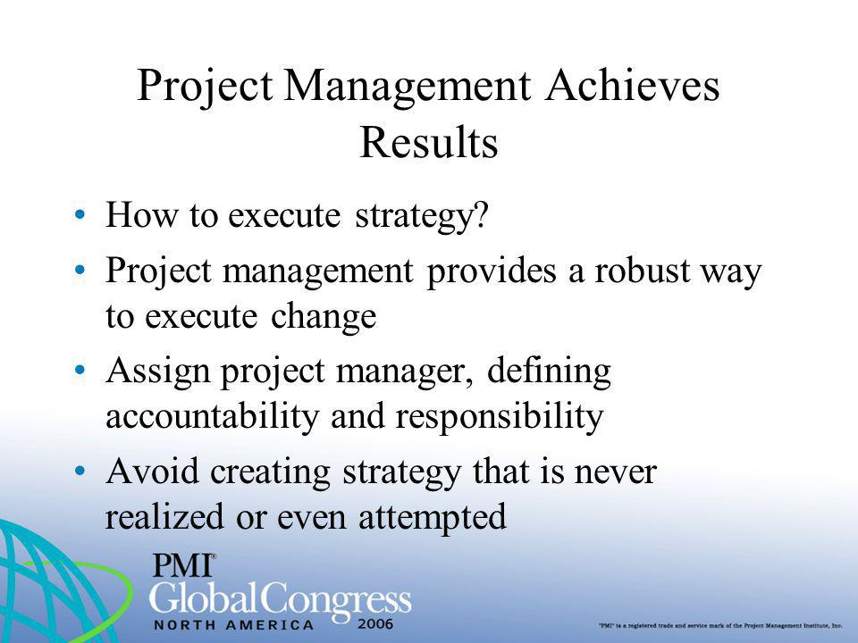 Project Management Achieves Results