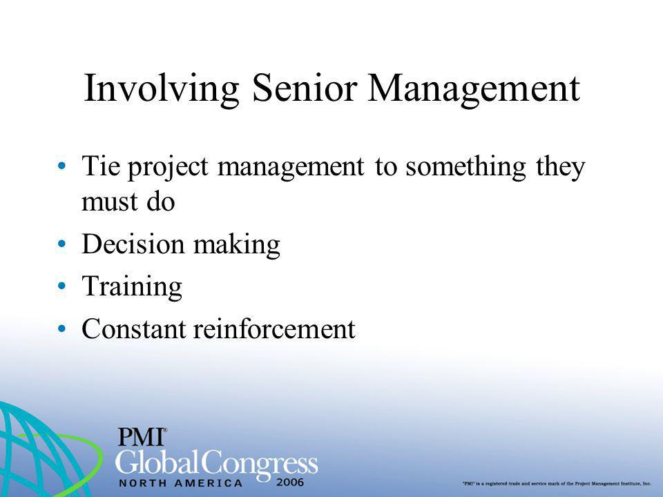 Involving Senior Management
