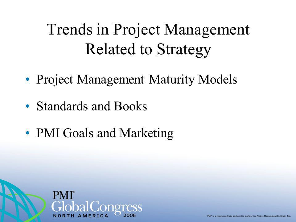 Trends in Project Management Related to Strategy