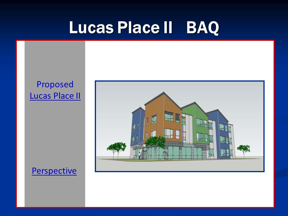 Lucas Place II BAQ Proposed Lucas Place II Perspective