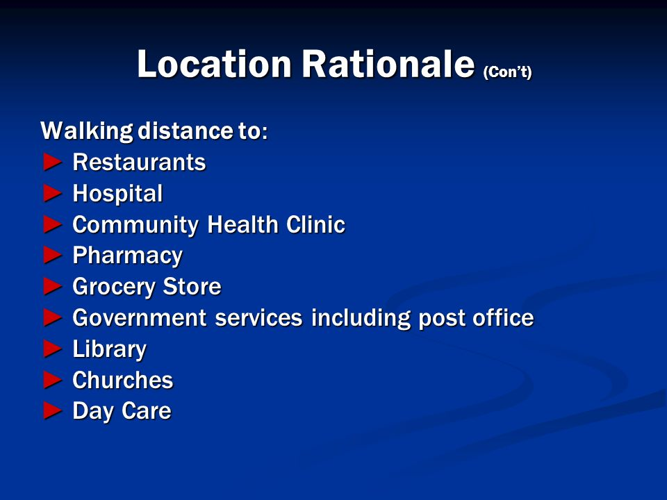 Location Rationale (Con't)