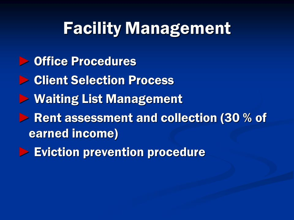 Facility Management ► Office Procedures ► Client Selection Process