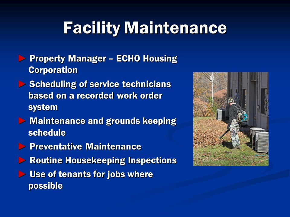 Facility Maintenance ► Property Manager – ECHO Housing Corporation