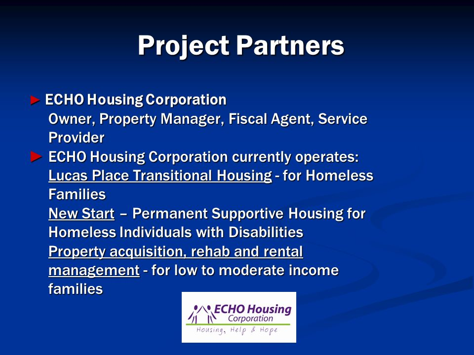 Project Partners Owner, Property Manager, Fiscal Agent, Service