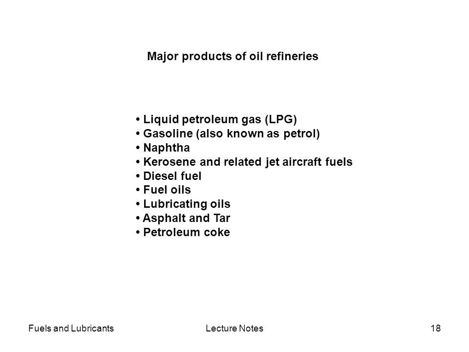 Major products of oil refineries