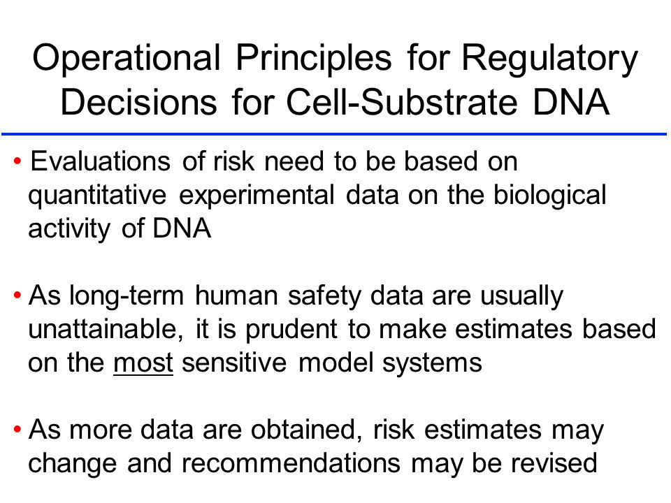 Operational Principles for Regulatory Decisions for Cell-Substrate DNA