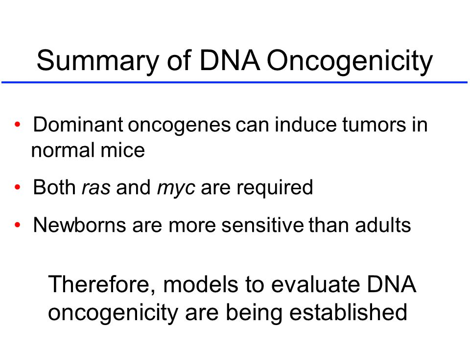 Summary of DNA Oncogenicity