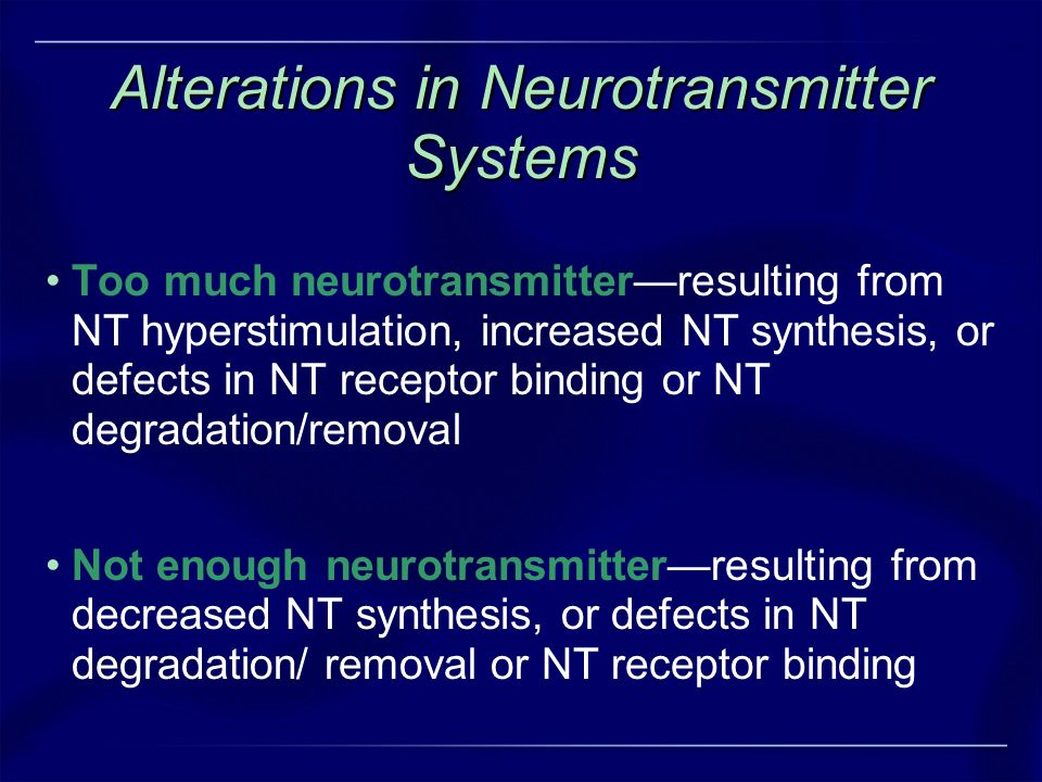 Alterations in Neurotransmitter Systems