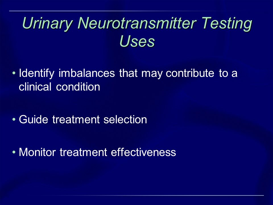 Urinary Neurotransmitter Testing Uses
