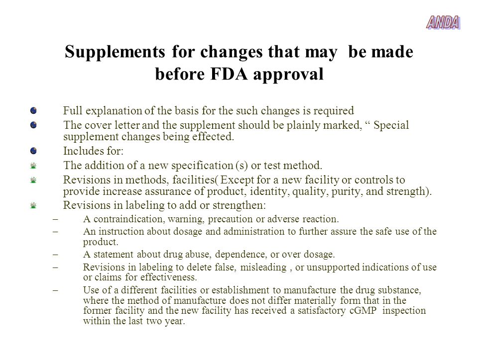 Supplements for changes that may be made before FDA approval