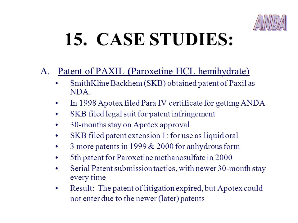 15. CASE STUDIES: ANDA Patent of PAXIL (Paroxetine HCL hemihydrate)
