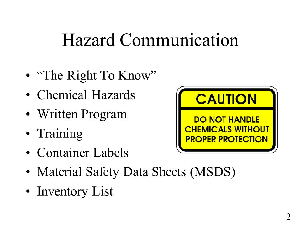 Hazard Communication The Right To Know Chemical Hazards