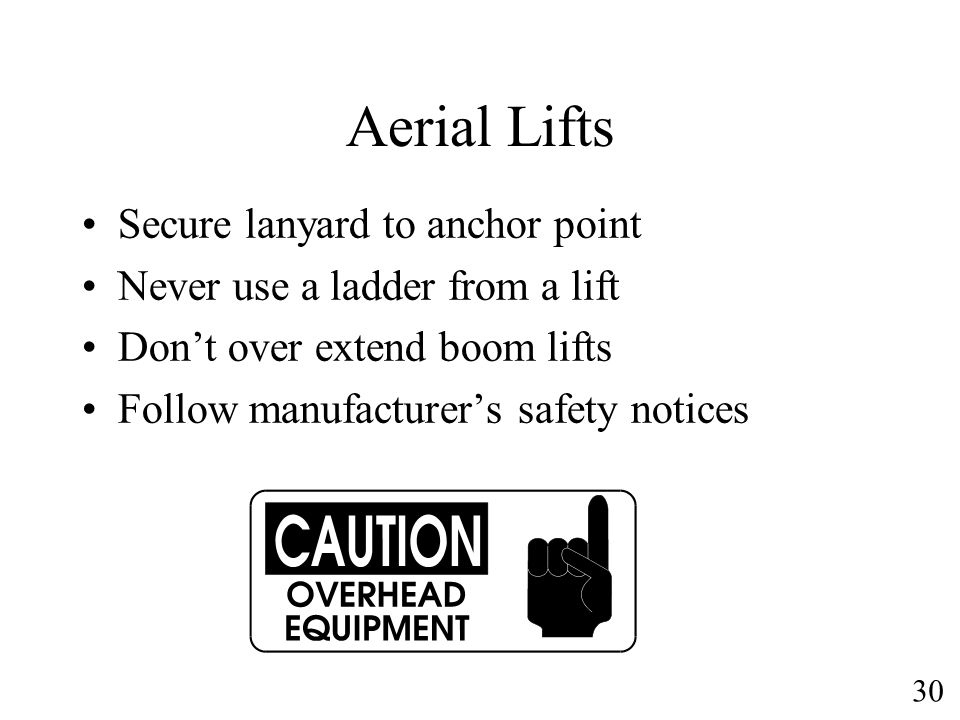 Aerial Lifts Secure lanyard to anchor point