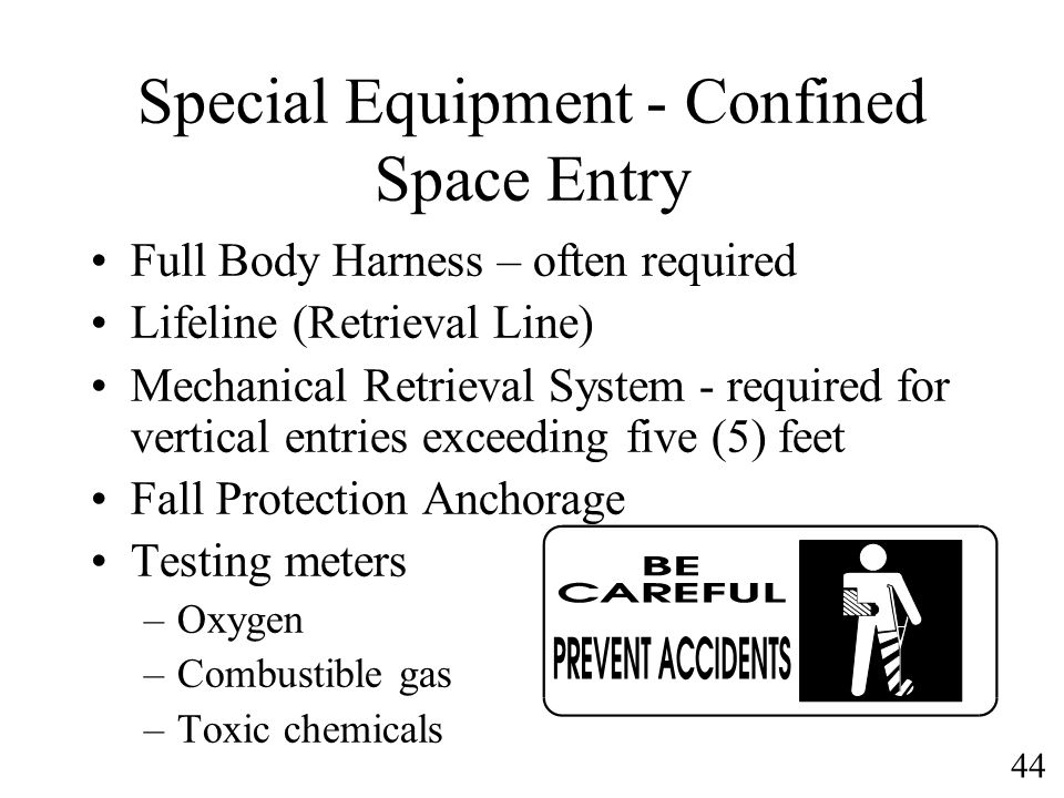 Special Equipment - Confined Space Entry