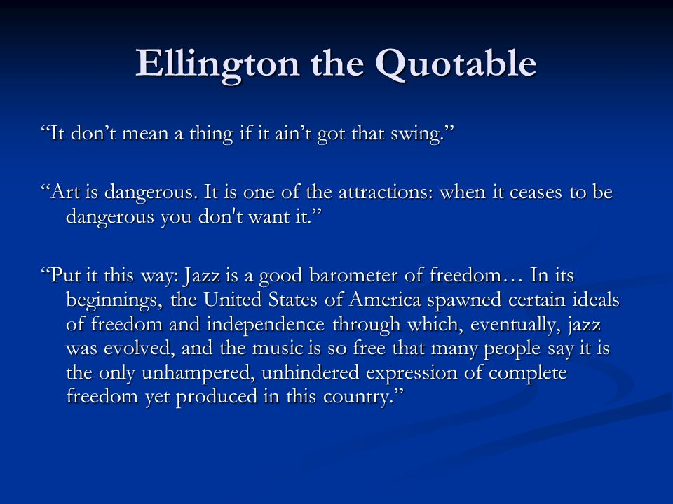 Ellington the Quotable