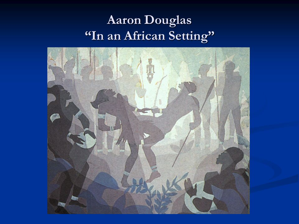 Aaron Douglas In an African Setting