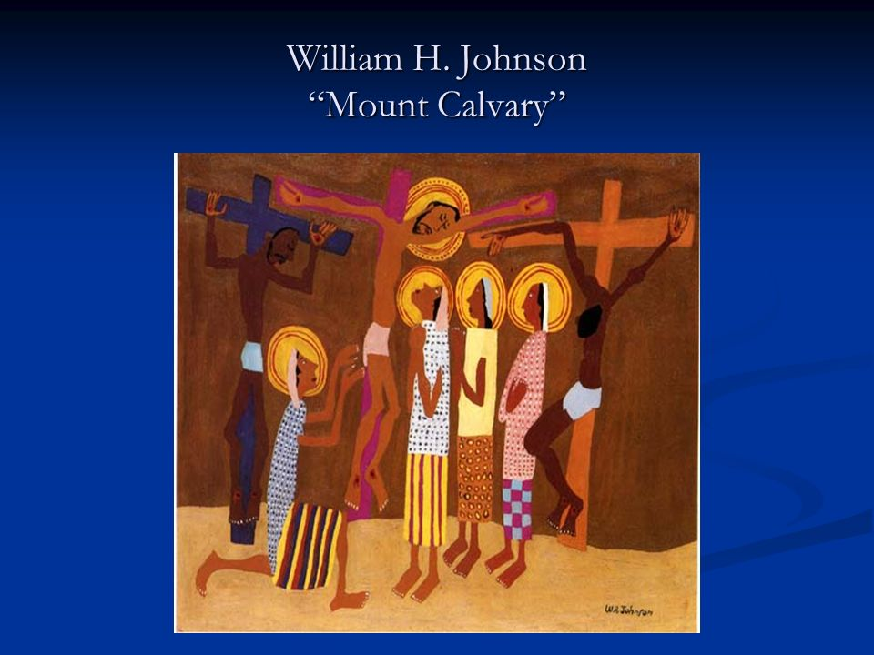 William H. Johnson Mount Calvary