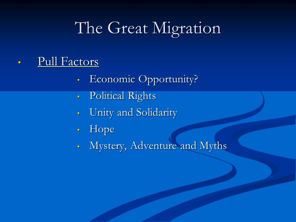 The Great Migration Pull Factors Economic Opportunity