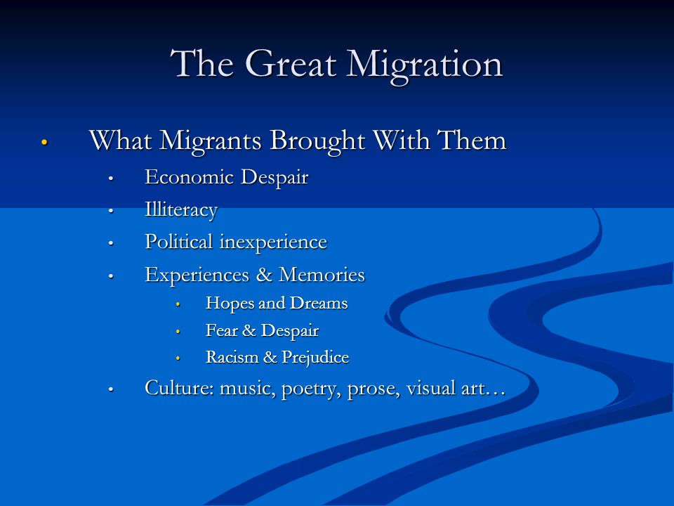 The Great Migration What Migrants Brought With Them Economic Despair