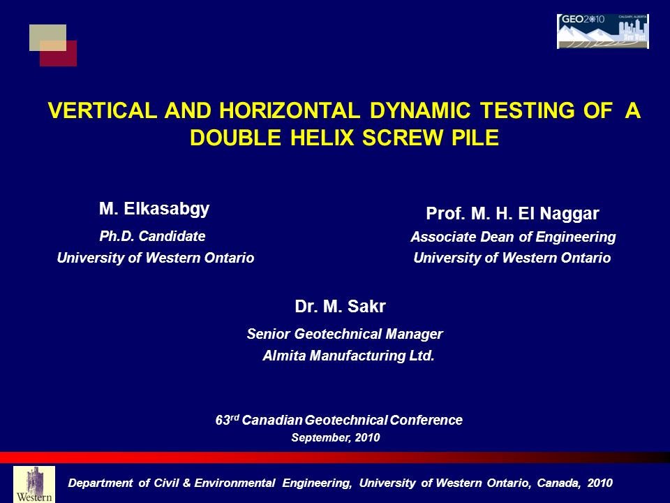 VERTICAL AND HORIZONTAL DYNAMIC TESTING OF A DOUBLE HELIX SCREW PILE