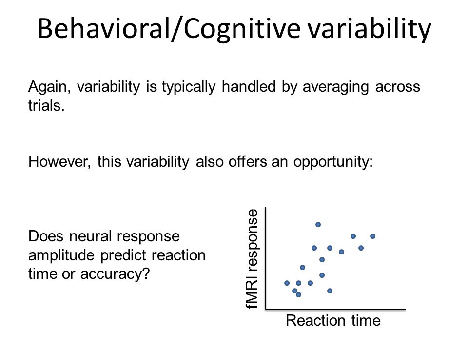 Behavioral/Cognitive variability