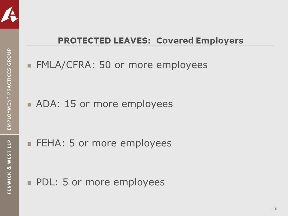 PROTECTED LEAVES: Covered Employers