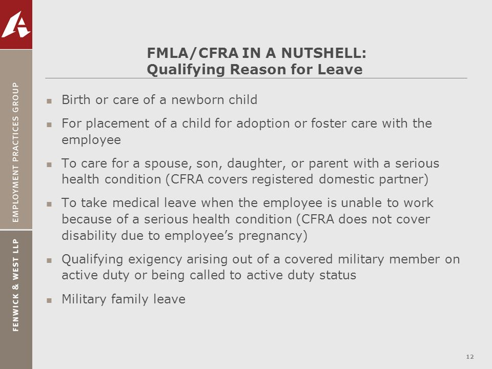 FMLA/CFRA IN A NUTSHELL: Qualifying Reason for Leave