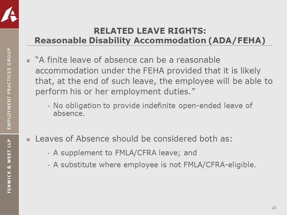 RELATED LEAVE RIGHTS: Reasonable Disability Accommodation (ADA/FEHA)
